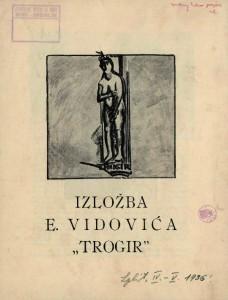 Izložba E. Vidovića - Trogir