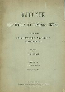 Sv. 10 : Godomik-grumac : Rječnik hrvatskoga ili srpskoga jezika