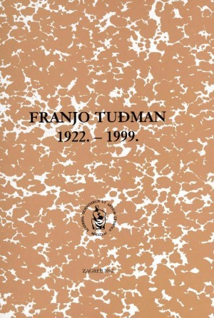 Franjo Tuđman : 1922.-1999. : Spomenica preminulim akademicima