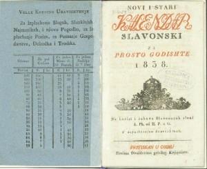 Novi i stari kalendar slavonski za prosto godishte 1838. na korist i zabavu Slavonacah / sloxi A. Ph. od H. P. u G