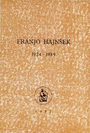 Franjo Hajnšek : 1924-1989 : Spomenica preminulim akademicima