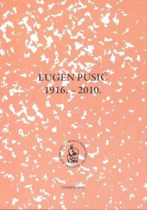 Eugen Pusić : 1916.-2010. : Spomenica preminulim akademicima
