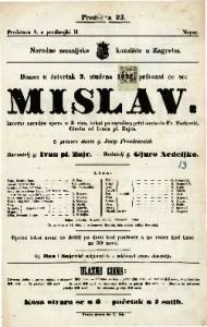 Mislav Izvorna narodna opera u tri čina / Glasba od Ivana pl. Zajca
