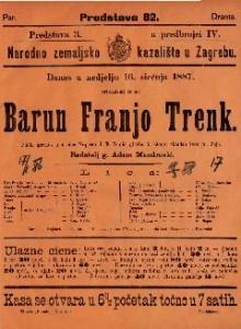 Barun Franjo Trenk Pučki igrokaz u 4 čina / Napisao J. E. Tomić.