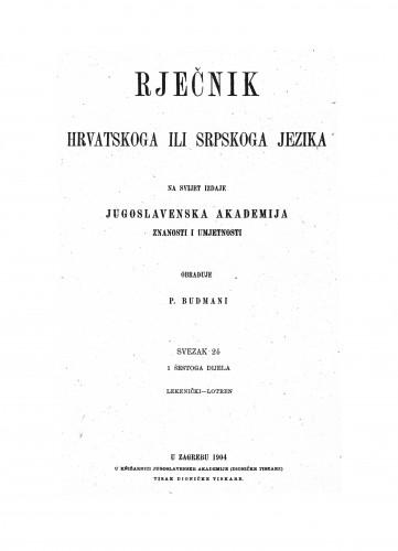 Sv. 24 : Lekenički-Lotren : Rječnik hrvatskoga ili srpskoga jezika