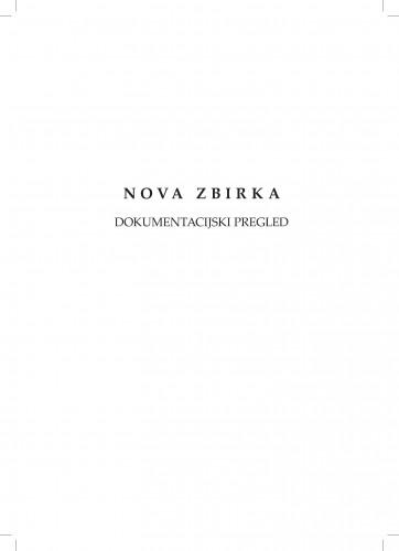 Nova zbirka : dokumentacijski pregled / K. Batina, J. Marković, I. Polonijo, J. Primorac, L. Šešo