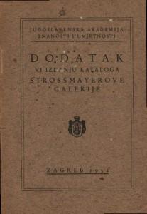 Dodatak VI. izdanju kataloga Strossmayerove galerije : Hemeroteka i katalozi Strossmayerove galerije