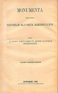 Acta Bosnae potissimum ecclesiastica cum insertis editorum documentorum regestis : ab anno 925 usque ad annum 1752 : Monumenta spectantia historiam Slavorum meridionalium