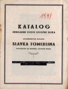 Katalog jubilarne stote izložbe slika akademskog slikara Slavka Tomerlina