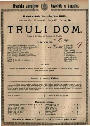Truli dom drama u tri čina / od Srgjana pl. Tucića