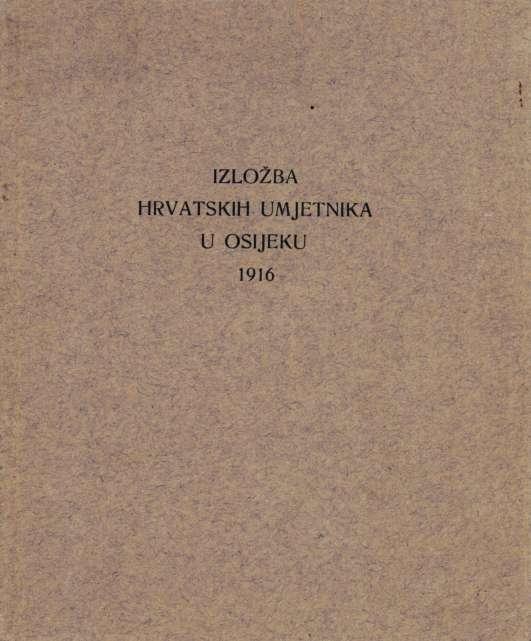 Izložba hrvatskih umjetnika u Osijeku 1916