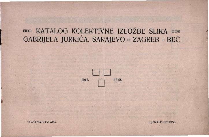 Katalog kolektivne izložbe slike Gabrijela Jurkića.