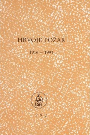 Hrvoje Požar : 1916-1991 : Spomenica preminulim akademicima