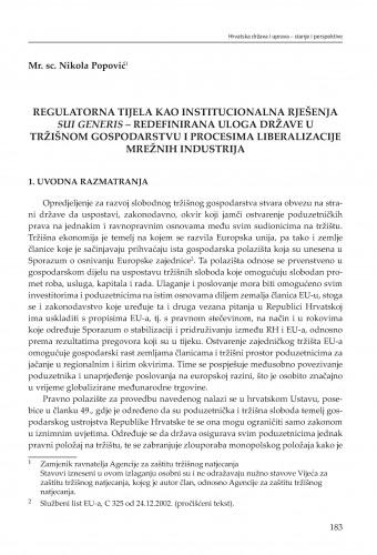 Regulatorna tijela kao institucionalna rješenja sui generis - redefinirana uloga države u tržišnom gospodarstvu i procesima liberalizacije mrežnih industrija : [strateške zadaće] : Modernizacija prava