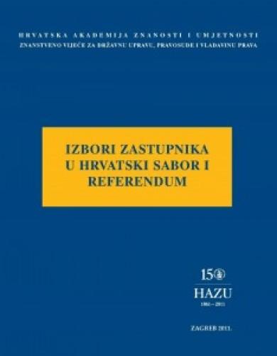 Izbori zastupnika u Hrvatski sabor i referendum : okrugli stol održan 4. veljače 2011. u palači Akademije u Zagrebu : Modernizacija prava