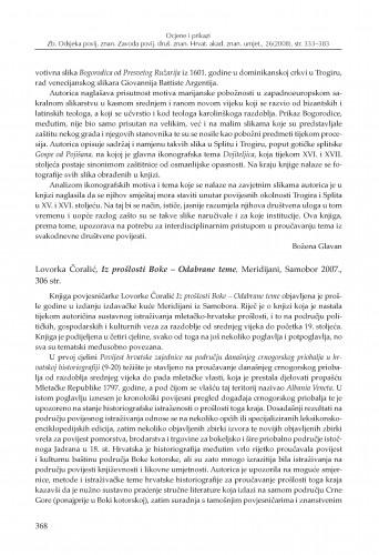 Lovorka Čoralić, Iz prošlosti Boke - Odabrane teme, Meridijani, Samobor 2007. : [prikaz] : Zbornik Odsjeka za povijesne znanosti Zavoda za povijesne i društvene znanosti Hrvatske akademije znanosti i umjetnosti