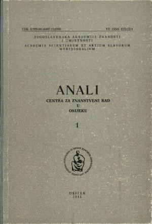 Knj. 1(1981) : Anali Zavoda za znanstveni i umjetnički rad u Osijeku