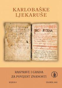 Sv. 5 : Karlobaške ljekaruše iz 1603. i 1707. godine : faksimil i obrada : Rasprave i građa za povijest znanosti