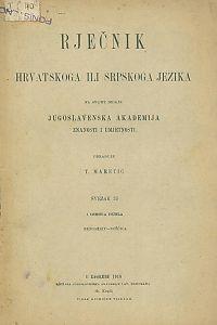 Sv. 35 : nepomiriv-noščica : Rječnik hrvatskoga ili srpskoga jezika