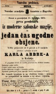 Prva predstava  iz moderne salonske magije, ili jedan čas ugodne obsjene veliki podpouri od 8 piecah u 2 razdjela / priredjen i prikazan od prof. Karla Arbre-a iz Kodanja