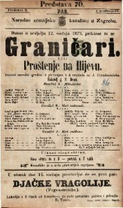 Graničari ili Proštenje na Ilijevu Izvorni narodni igrokaz s pievanjem u 3 razdiela / od J. Freudenreicha