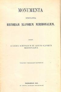 Abatis Stephani Gradii Ragusini ad Consilium Rogatorum rei publicae Ragusinae epistolae scriptae : (Ab anno 1667. usque ad mortem Gradii) : od godine 1667.  do 1683. : Monumenta spectantia historiam Slavorum meridionalium