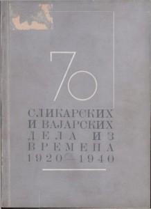 70 slikarskih i vajarskih dela iz vremena 1920-1940