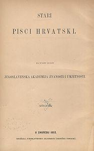 Crkvena prikazanja starohrvatska XVI i XVII vijeka : Stari pisci hrvatski