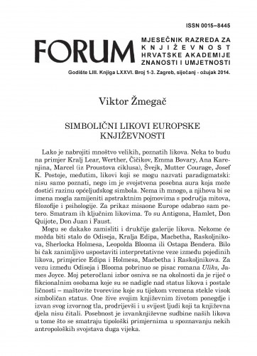 Simbolični likovi europske književnosti : Forum : mjesečnik Razreda za književnost Hrvatske akademije znanosti i umjetnosti.