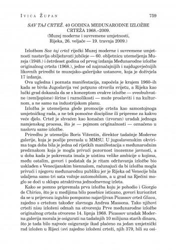 Sav taj crtež. 40 godina međunarodne izložbe crteža 1968.-2009. (Muzej moderne i suvremene umjetnosti, Rijeka, 26. veljače - 19. travnja 2009.) : [likovna kronika] : Forum : mjesečnik Razreda za književnost Hrvatske akademije znanosti i umjetnosti.