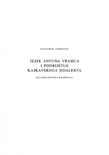 Jezik Antuna Vramca i podrijetlo kajkavskoga dijalekta