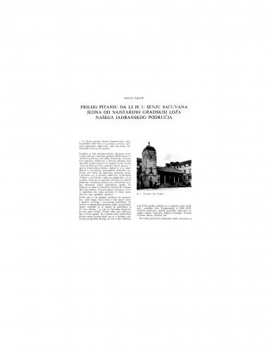 Prilog pitanju da li je u Senju sačuvana jedna od najstarijih gradskih loža našega jadranskog područja
