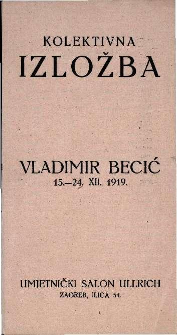 Kolektivna izložba Vladimir Becić 15.-24.XII.1919.