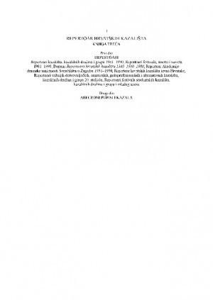 Repertoar hrvatskih kazališta : Knjiga treća : Repertoari [1981.-1990.] ; Abecedni popisi i kazala : Repertoari hrvatskih kazališta