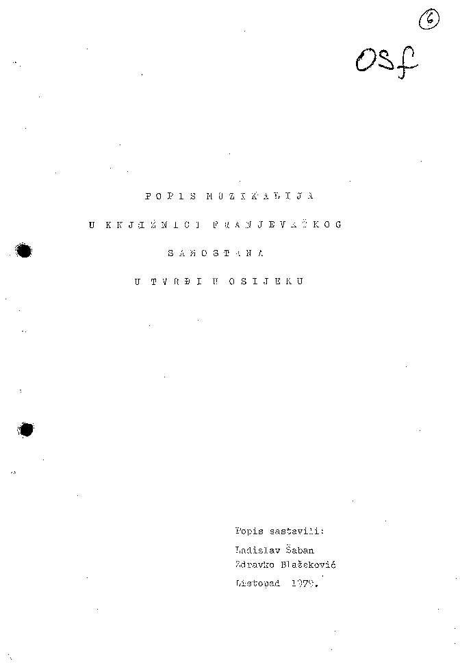 Popis muzikalija u knjižnici Franjevačkog samostana u Tvrđi u Osijeku popis sastavili Ladislav Šaban