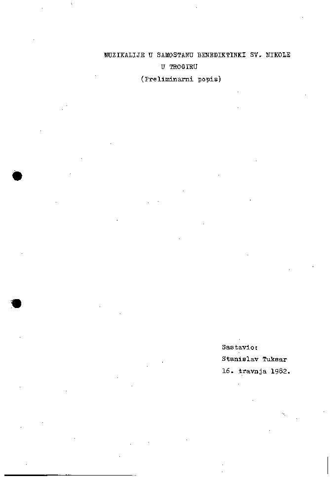Muzikalije u Samostanu benediktinki sv. Nikole u Trogiru preliminarni popis / sastavio Stanislav Tuksar