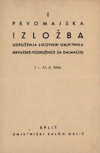 I prvomajska izložba Udruženja likovnih umjetnika Hrvatske - podružnice za Dalmaciju