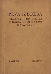 Prva izložba hrvatskih umjetnika u Nezavisnoj državi Hrvatskoj