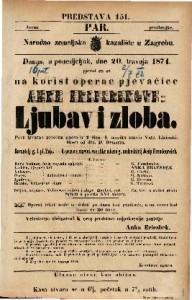 Ljubav i zloba Prva izvorna narodna opera u 2 čina / U muziku stavio Vatr. Lisinski / Rieči od dra D. Demetra