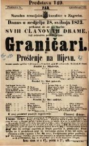 Graničari ili Proštenje na Ilijevu Izvorni narodni igrokaz s pievanjem u 3 razdiela / od J. Freundereicha