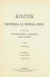 Sv. 15 : 2. jasla-jezičac : Rječnik hrvatskoga ili srpskoga jezika