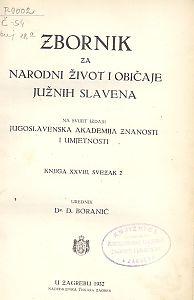 Knj. 28., sv. 2 (1932) : Zbornik za narodni život i običaje