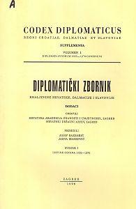 Sv. I: Listine godina 1020-1270 : Diplomatički zbornik Kraljevine Hrvatske, Dalmacije i Slavonije