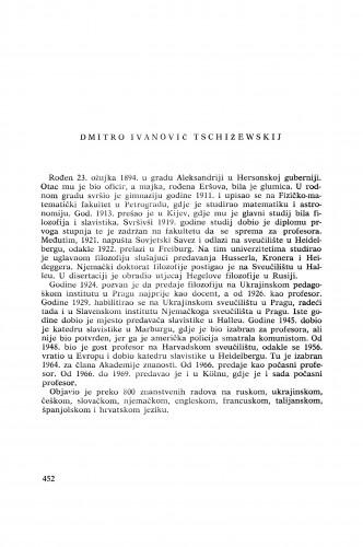 Dmitro Ivanovič Tschižewskij : [biografije novih članova Akademije]