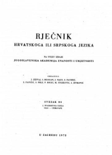 Sv. 84 : 2. dvadesetoga dijela : uzao-užimavańe : Rječnik hrvatskoga ili srpskoga jezika