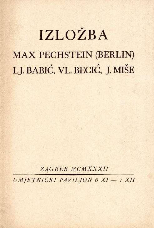 Izložba Max Pechstein (Berlin) LJ.Babić, Vl. Becić, J.Miše