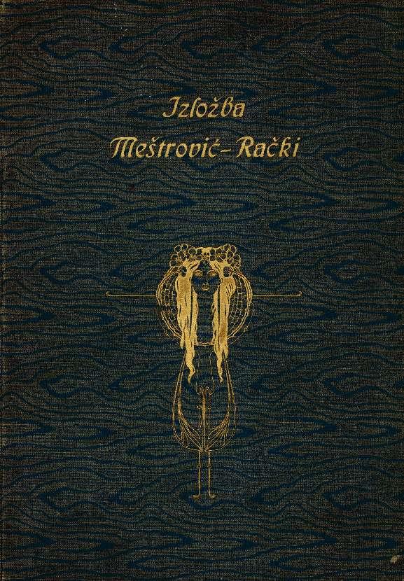 Izložba Meštrović - Rački
