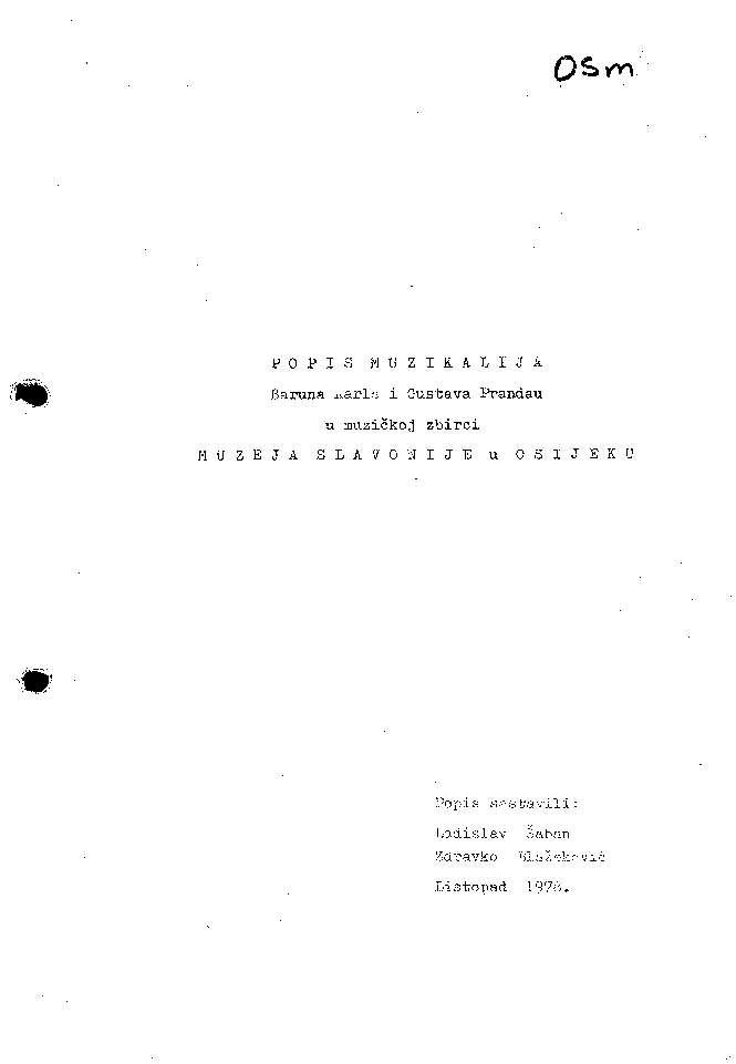 Popis muzikalija baruna Karla i Gustava Prandau u muzičkoj zbirci Muzeja Slavonije u Osijeku popis sastavili Ladislav Šaban