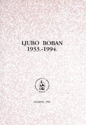 Ljubo Boban : 1933.-1994. : Spomenica preminulim akademicima