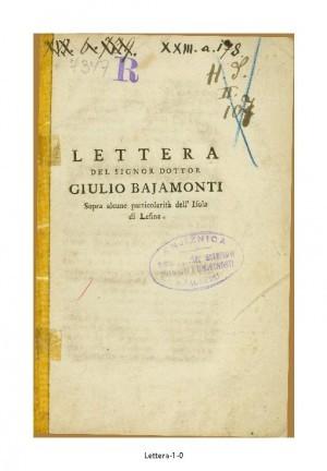 Lettera del signor dottor Giulio Bajamonti sopra alcune particolarita dell'isola di Lesina